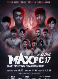 MAX FC 17 In Seoul